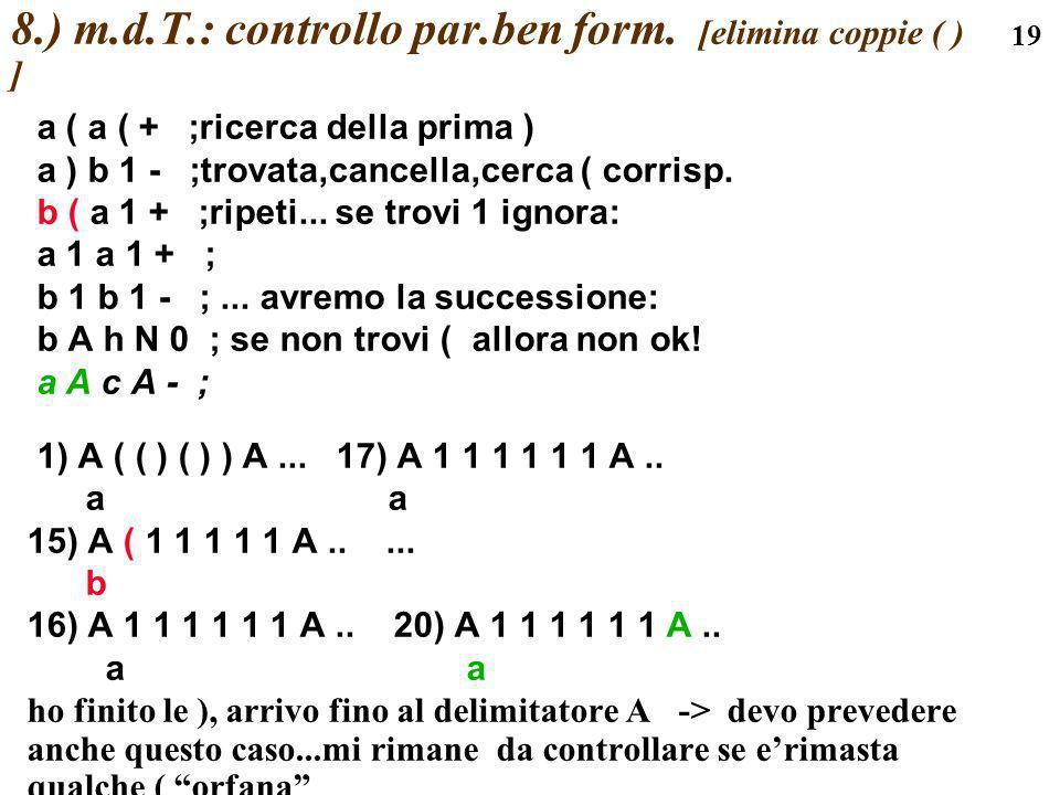8.) m.d.T.: controllo par.ben form. [elimina coppie ( ) ]